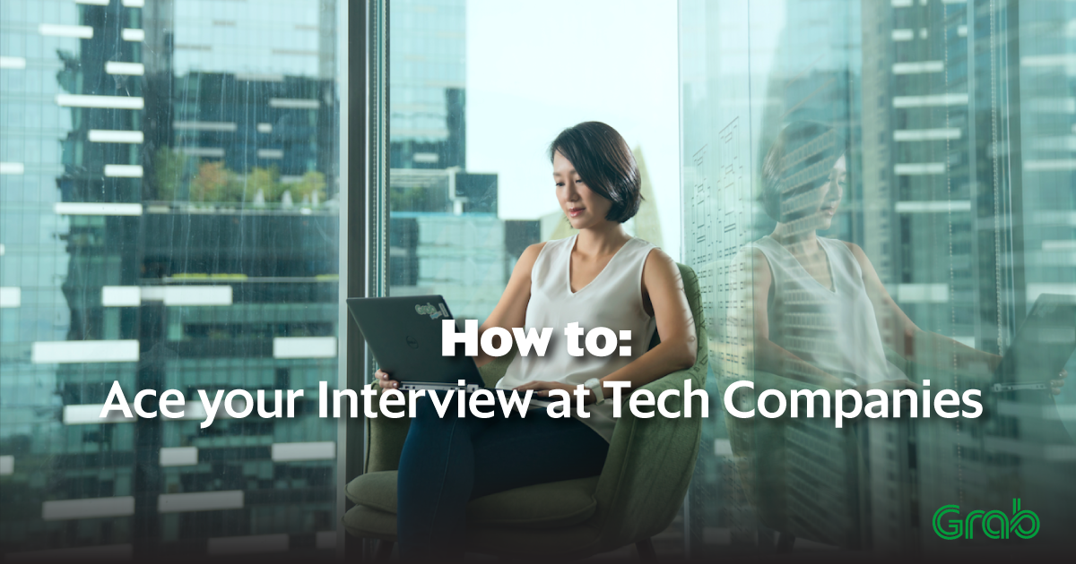 How to: Ace your Interview at Tech Companies