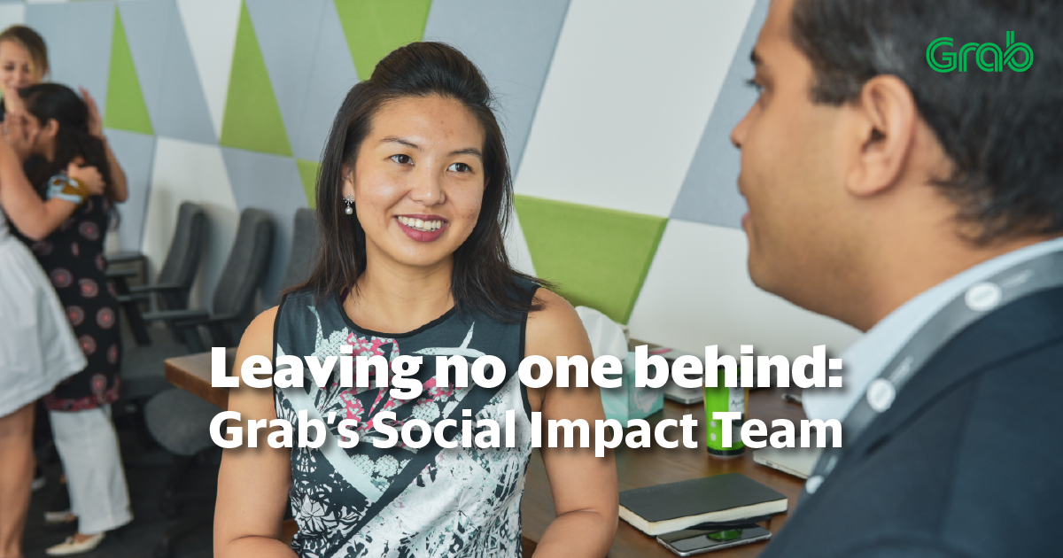Leaving no one behind: Grab's Social Impact Team