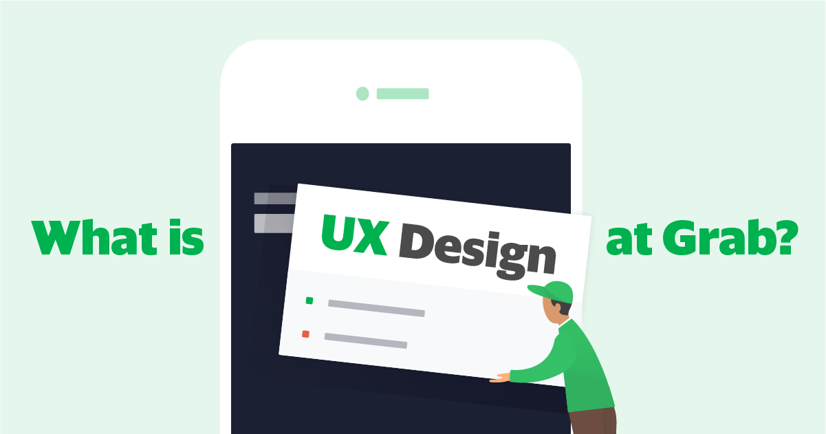 What is UX Design at Grab?