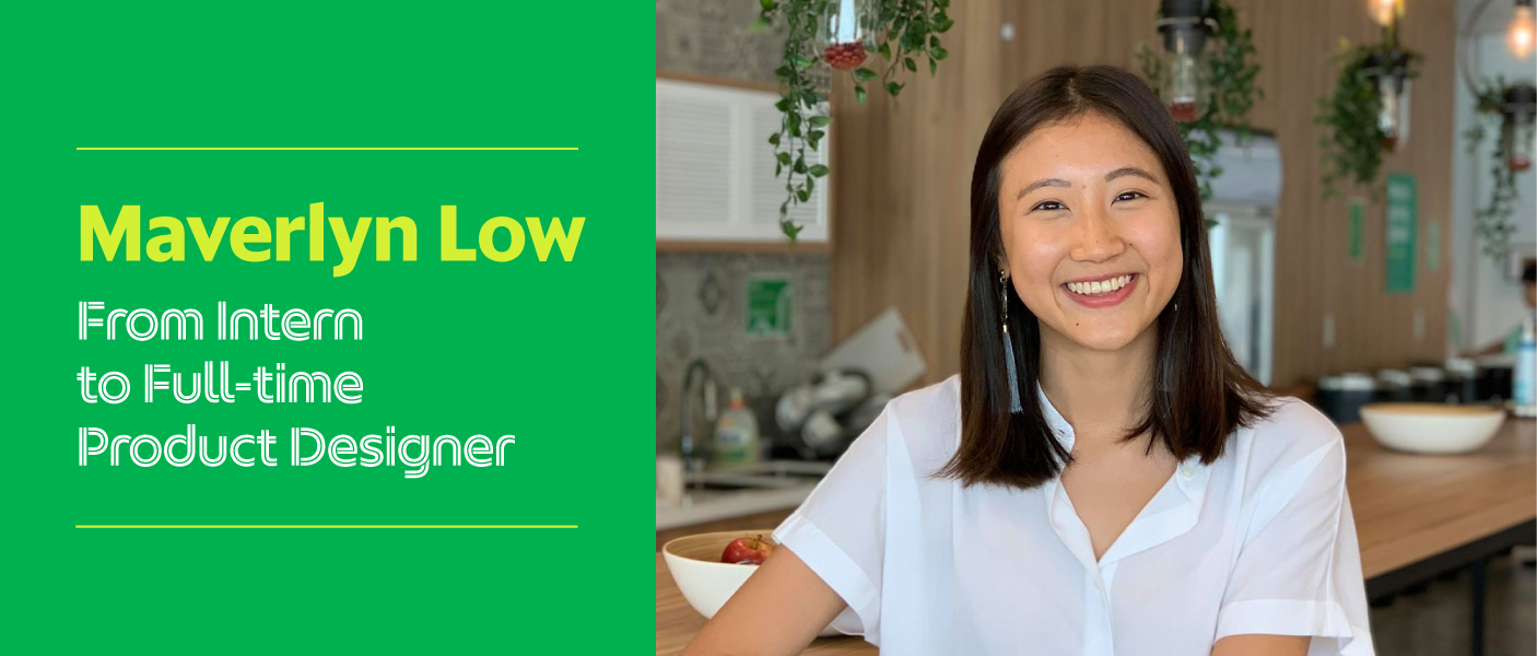 Maverlyn Low: From intern to full-time Product Designer