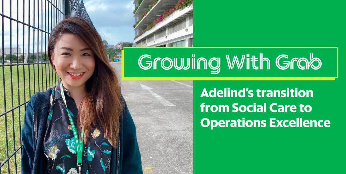 Growing With Grab feat. Adelind Teng
