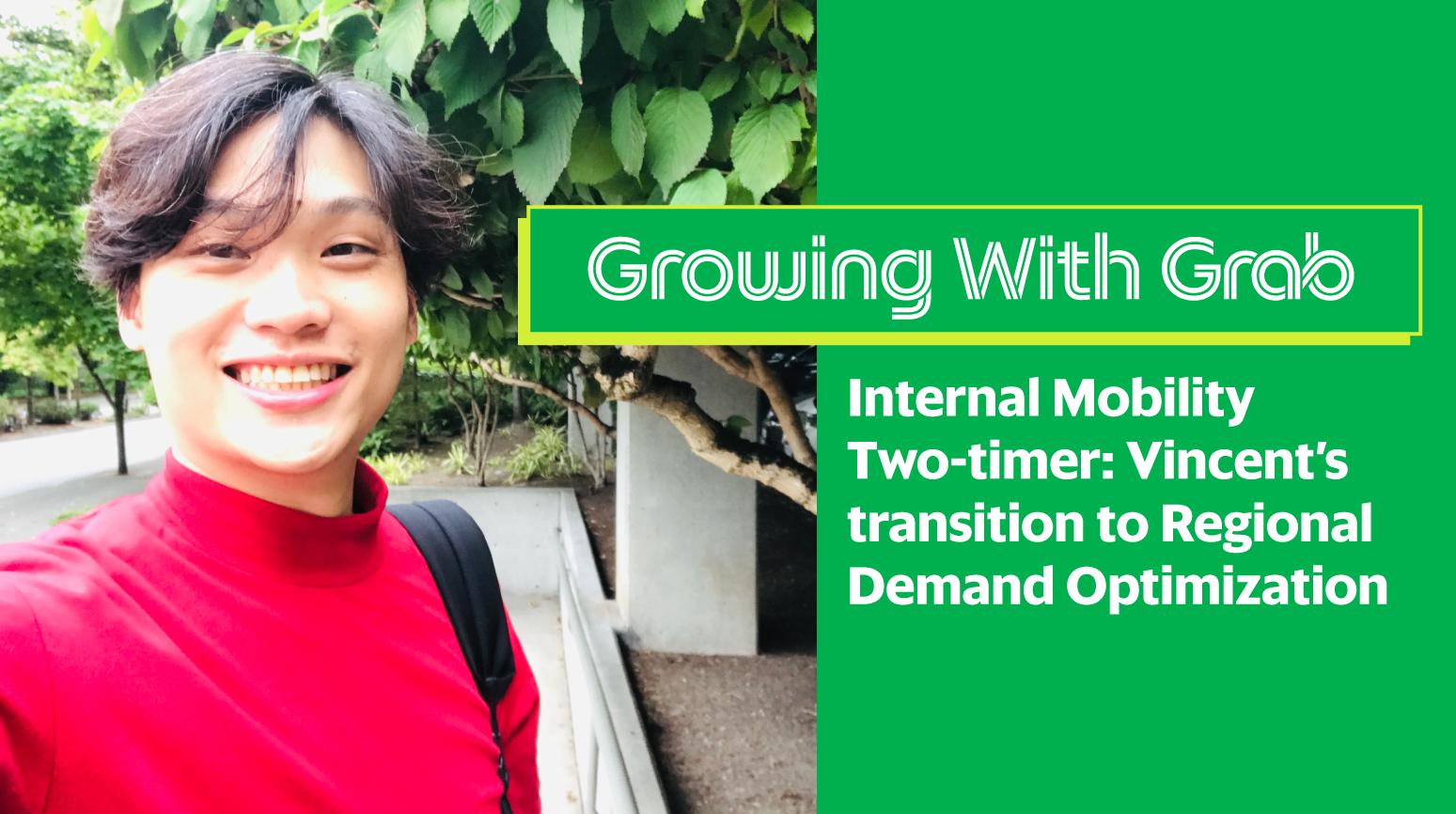 2-time Internal Mobility Grabber: Vincent's journey at Grab